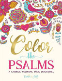 Color the Psalms: Catholic Coloring Devotional