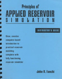 Principles of Applied Reservoir Simulation Instructor's Guide