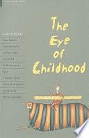 The Eye of Childhood