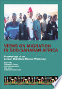 Views On Migration In Sub Saharan Africa
