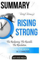 Bren Brown s Rising Strong Summary Book