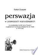 Perswazja w przekazach kaznodziejskich, na przykładzie homilii Jana Pawła II wygłoszonych podczas pielgrzymki do Polski w 1979 roku