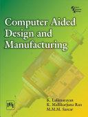Computer Aided Design and Manufacturing Pdf/ePub eBook