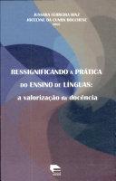 Ressignificando a Prática Do Ensino de Línguas
