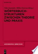 Wörterbuchstrukturen zwischen Theorie und Praxis