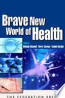 Brave New World Of Health Book PDF