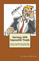 Working With Impossible People Book PDF