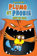 Plumo et Phobie : Sauve Qui Peut!