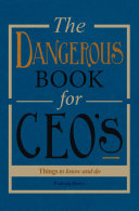 The Dangerous Book for CEOs