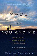 Made for You and Me Book