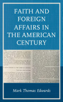 Faith and Foreign Affairs in the American Century Pdf/ePub eBook