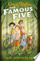 Famous Five: 2: Five Go Adventuring Again