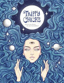 Trippy Chicks Adult Coloring Book Book PDF