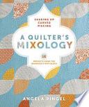 A Quilter's Mixology