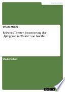 """Episches Theater: Inszenierung der """"Iphigenie auf Tauris"""" von Goethe"""