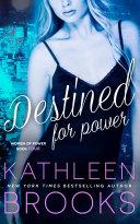 Destined for Power Pdf/ePub eBook