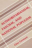 Authoritarianism  Fascism  and National Populism
