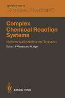 Complex Chemical Reaction Systems