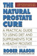 The Natural Prostate Cure  Third Edition