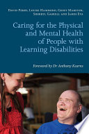 Caring For The Physical And Mental Health Of People With Learning Disabilities Book PDF