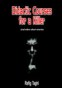 DIDACTIC COURSES FOR A KILLER