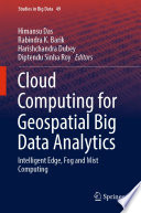 Cloud Computing for Geospatial Big Data Analytics Book