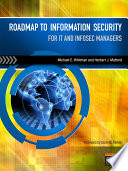 Roadmap to Information Security  For IT and Infosec Managers Book