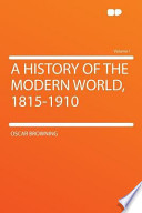 A History of the Modern World, 1815-1910