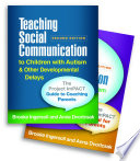 Teaching Social Communication to Children with Autism and Other Developmental Delays  2 book set   Second Edition