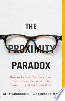 The Proximity Paradox