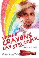 Broken Crayons Can Still Colour