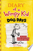 Diary Of A Wimpy Kid Dog Days Book 4  Book