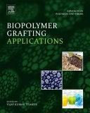 Biopolymer Grafting  Applications