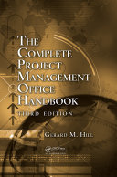 The Complete Project Management Office Handbook, Third Edition Pdf/ePub eBook