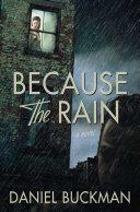 Because the Rain