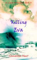 Killing Eva (In Light of Shadows Series Book 3) Pdf/ePub eBook