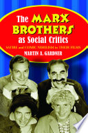 The Marx Brothers As Social Critics