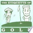 The Etiquette of Golf
