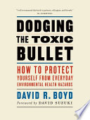 Dodging the Toxic Bullet Book