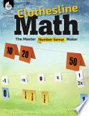 Clothesline Math The Master Number Sense Maker