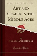 Art and Crafts in the Middle Ages
