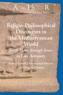 Religio-Philosophical Discourses in the Mediterranean World