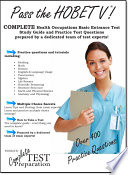 Pass The Hobet V Complete Health Occupations Basic Entrance Test Hobet Study Guide With Practice Test Questions