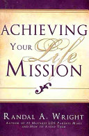 Achieving Your Life Mission ebook