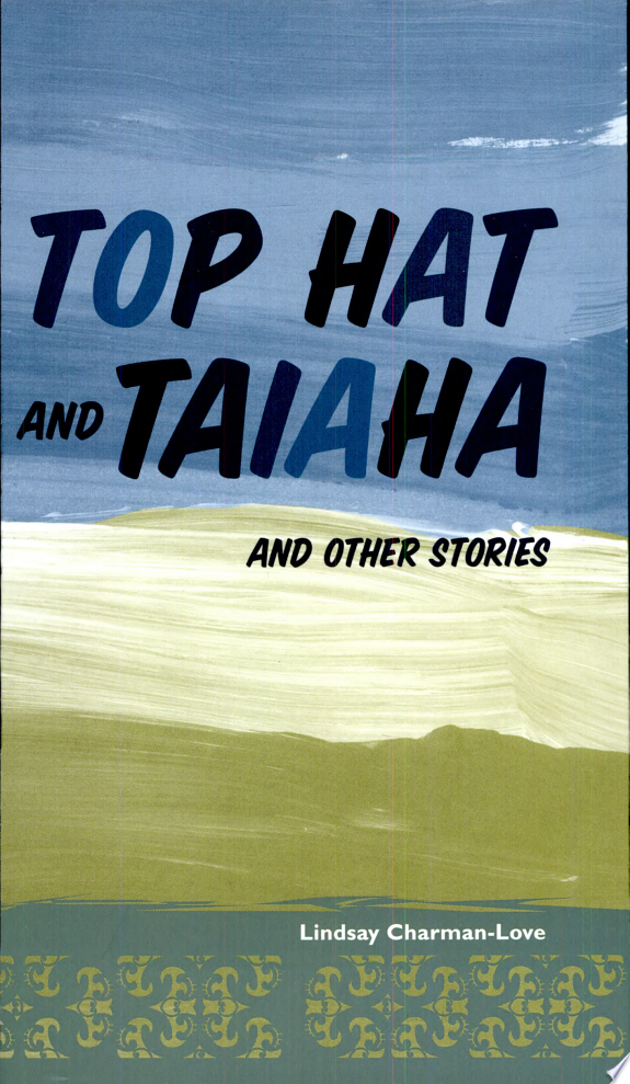 Top Hat and Taiaha, and Other Stori