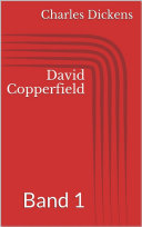David Copperfield - - Band 1