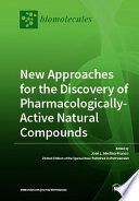 New Approaches for the Discovery of Pharmacologically Active Natural Compounds Book