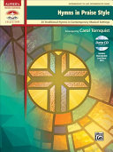 Hymns in Praise Style  25 Traditional Hymns in Contemporary Musical Settings  Book   CD
