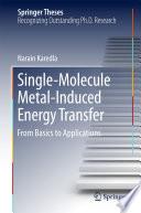 Single Molecule Metal Induced Energy Transfer