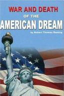 War and Death of the American Dream